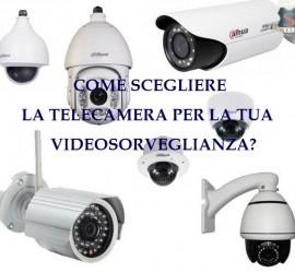 Guida all'acquisto Telecamera per la videosorveglianza