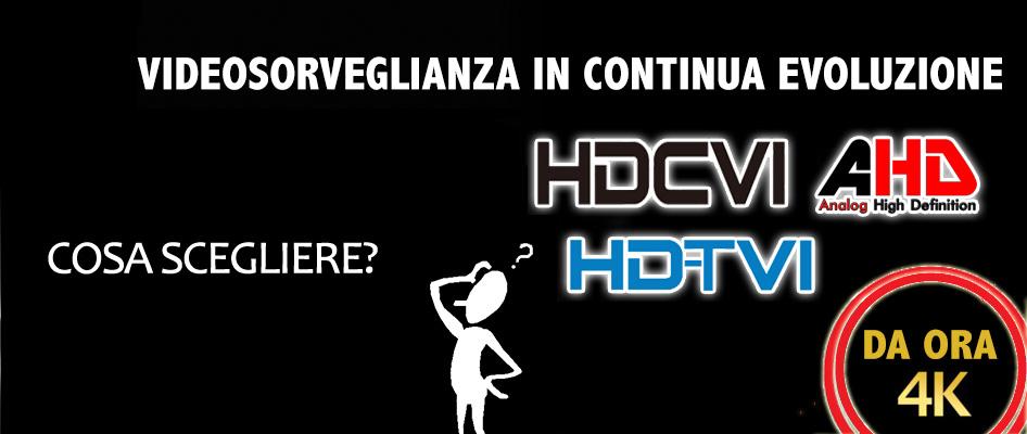 AHD VS HDCVI VS HDTVI - VIDEOSORVEGLIANZA